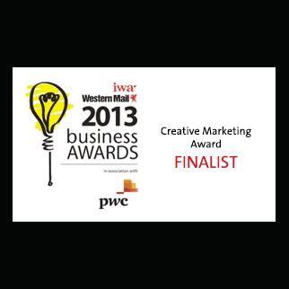IWA / Western Mail Business Awards - 2013 Creative Marketing Award - Finalist
